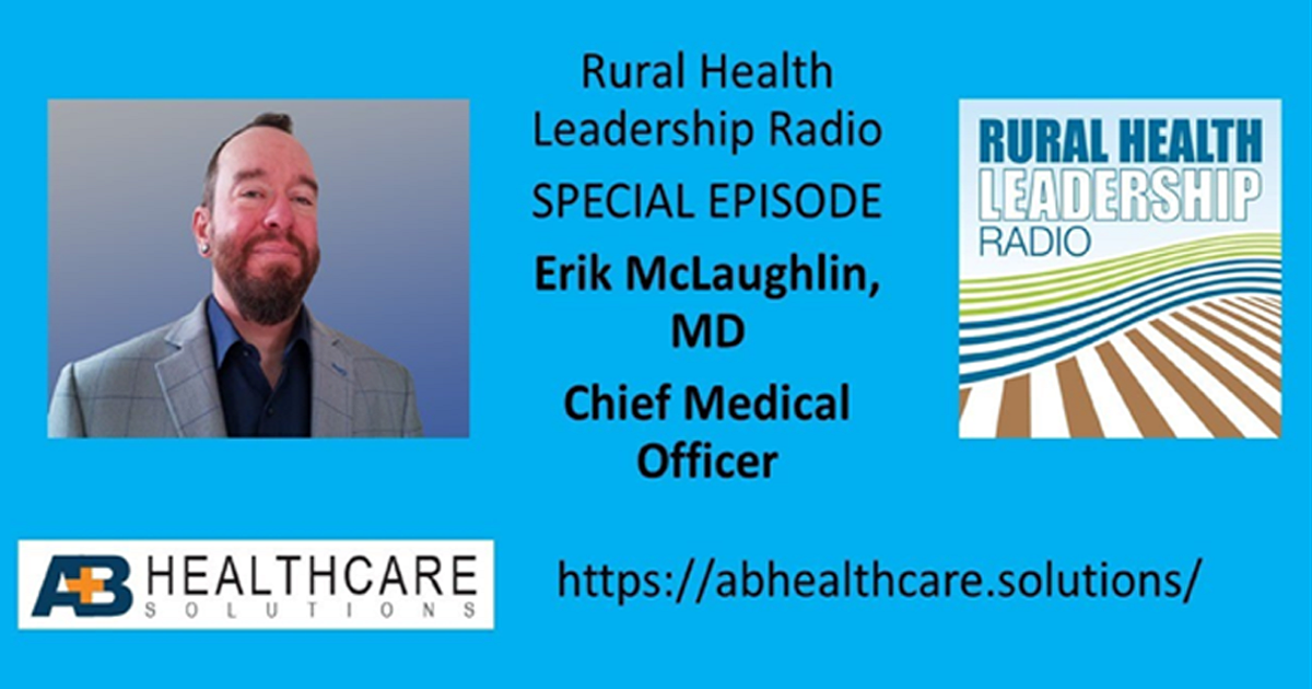 Did you Hear? We talked at the Rural Health Leadership Radio
